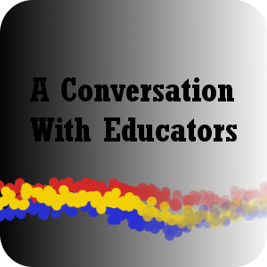 A Conversation With Educators