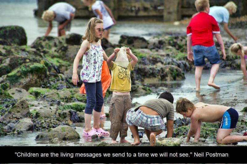 Children are the living messages we send to a time we will not see. Neil Postman