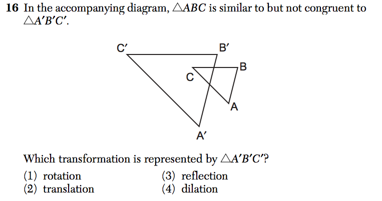 If the triangles are a different size, the transformation is a dilation.